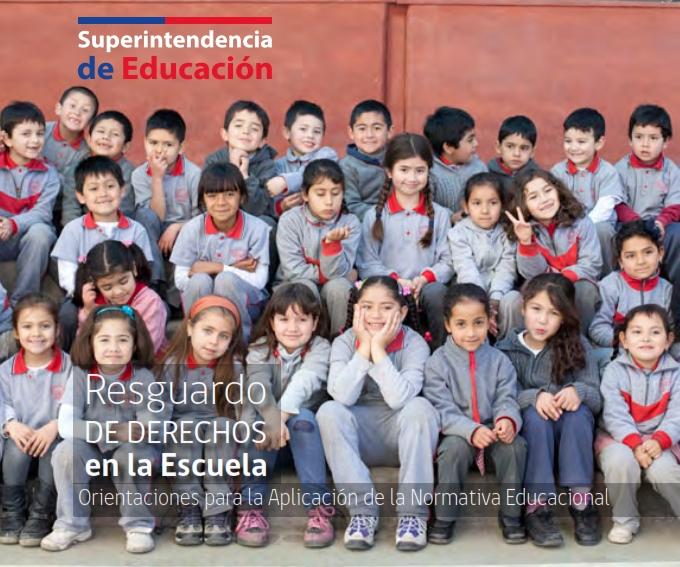 Resguardo_de_Derechos_en_la_Escuela-Orientaciones_para_la_Aplicación_de_la_Normativa_Educacional_001